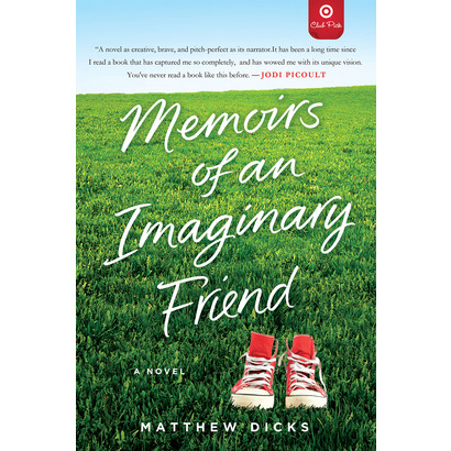 "$2 Off ""Memoirs of an Imaginary Friend"" by Matthew Dicks, now $9.99"