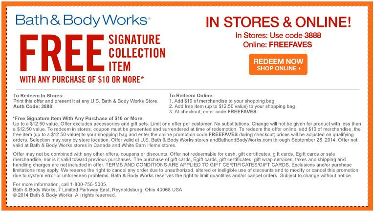 In Store - Free Signature Collection Item with $10 Purchase.