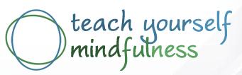 Teach Yourself Mindfulness